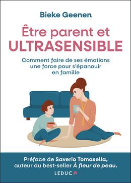 Être parent et ultrasensible - Bieke Geenen - Éditions Leduc