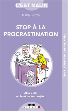 Stop à la procrastination, c'est malin - Michaël Ferrari - Éditions Leduc