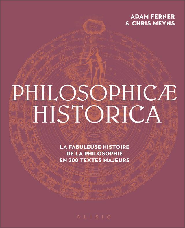 Philosophicae Historica - Adam Ferner, Chris Meuns - Éditions Alisio