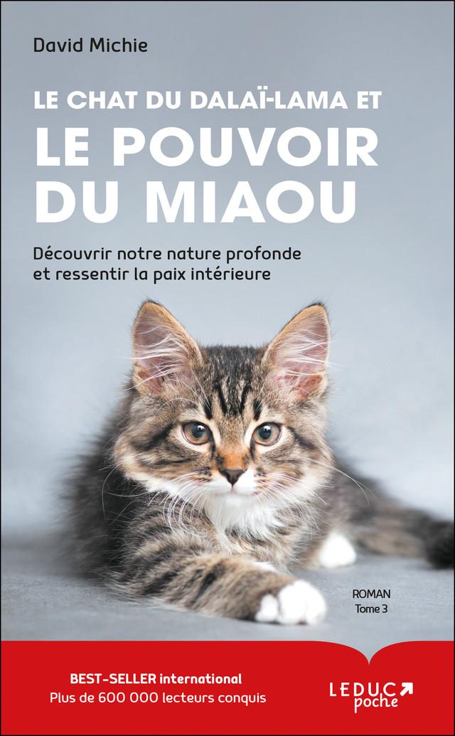 Le chat du dalaï-lama et le pouvoir du miaou - David Michie - Éditions Leduc
