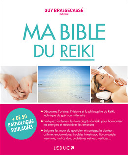 Ma bible du reiki - Guy Brassecassé - Éditions Leduc