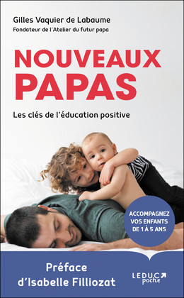 Nouveaux papas - Gilles Vaquier de Labaume - Éditions Leduc
