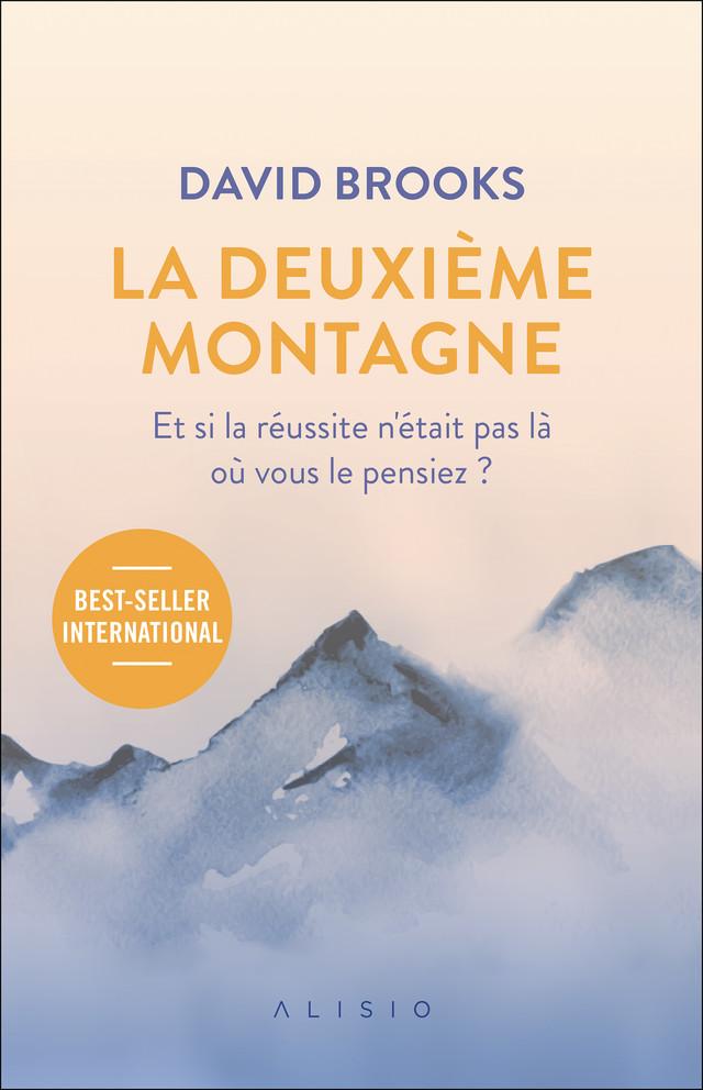 La  deuxième montagne - David Brooks - Éditions Alisio