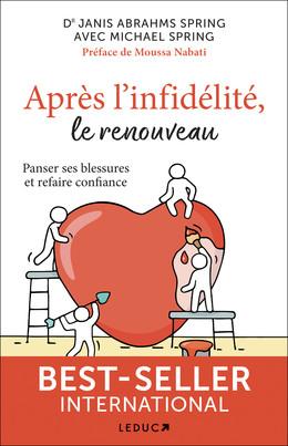 L'infidélité : Le temps d'après - Dr Janis Abrahms Spring - Éditions Leduc