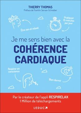 Le grand livre de la cohérence cardiaque - Thomas Thierry - Éditions Leduc