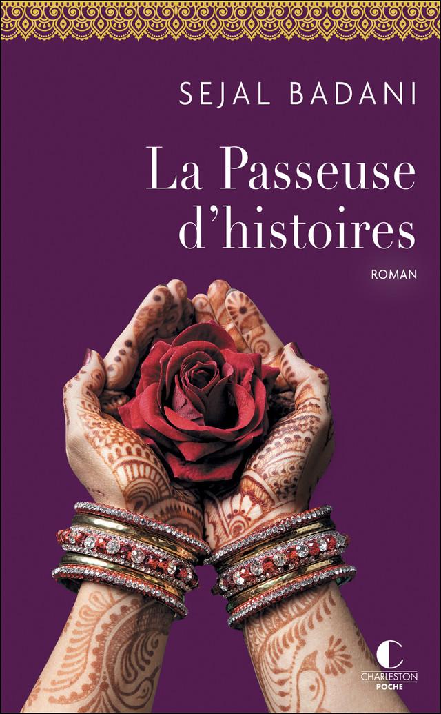 La Passeuse d'histoires - Sejal Badani - Éditions Charleston