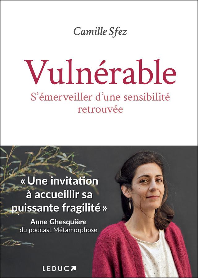 Vulnérable - Camille Sfez - Éditions Leduc