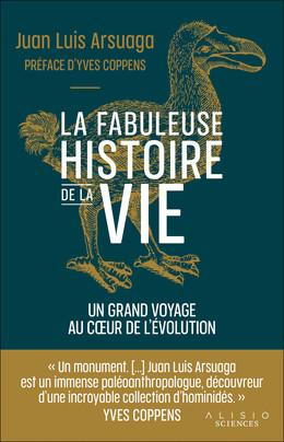 L'histoire de la vie - Juan Luis Arsuaga - Éditions Alisio