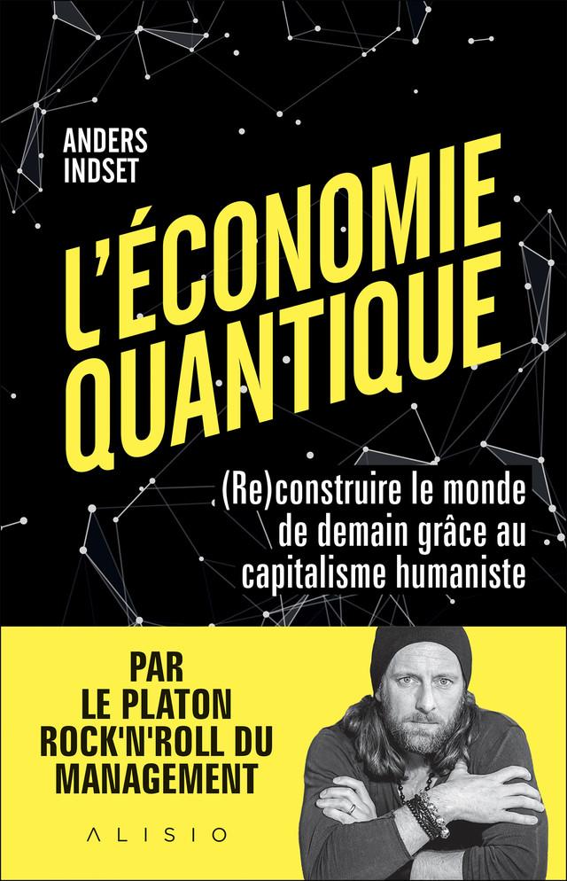 L'Économie quantique - Anders Indset - Éditions Alisio