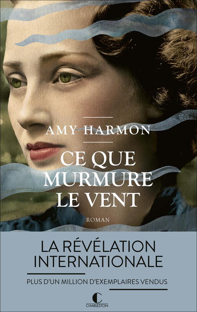 Ce que murmure le vent - Amy Harmon - Éditions Charleston