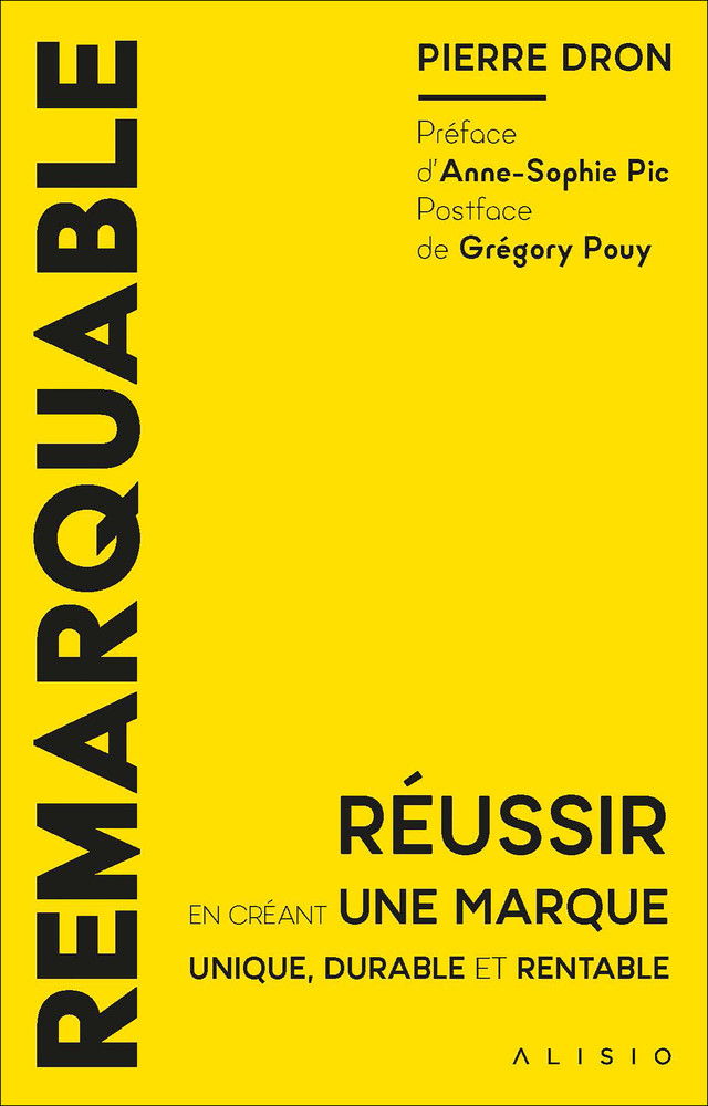 Remarquable - Pierre Dron - Éditions Alisio