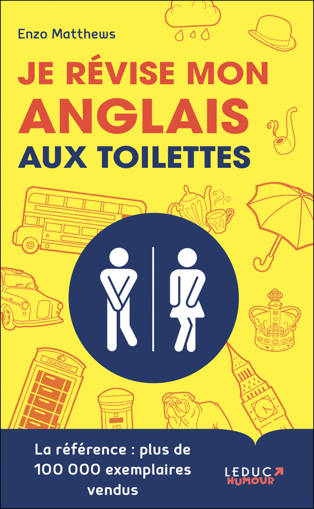 Je révise mon anglais aux toilettes - Enzo Matthews - Éditions Leduc