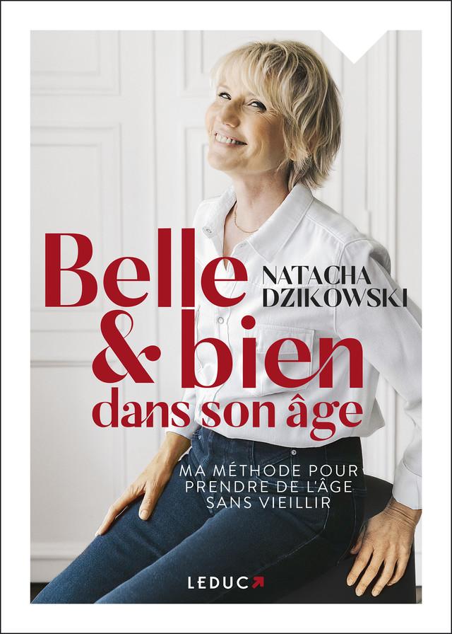 Belle et bien dans mon âge - Natacha Dzikowski - Éditions Leduc