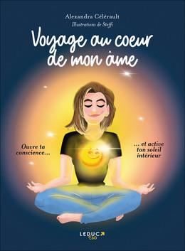 Voyage au coeur de mon âme - Alexandra Celerault,  Steffi - Éditions Leduc