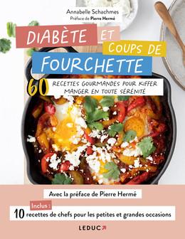 Diabète et coups de fourchette - Annabelle Schachmes - Éditions Leduc