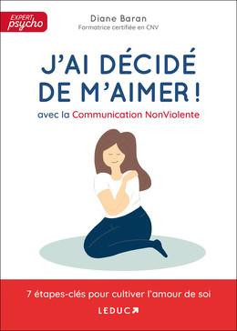 J'ai décidé de m'aimer ! - Diane Baran - Éditions Leduc