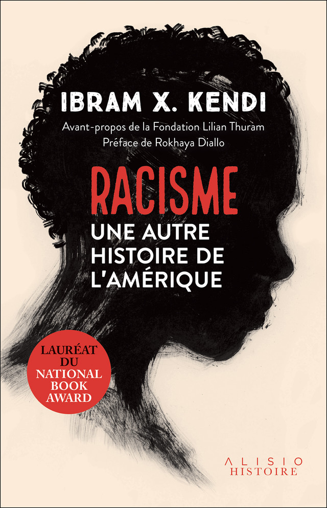 Racisme - Ibram X. Kendi - Éditions Alisio