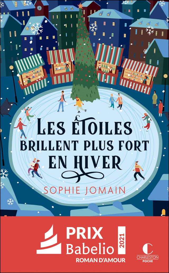 Les étoiles brillent plus fort en hiver  - Sophie Jomain - Éditions Charleston