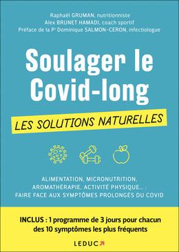 Soulager le covid long sans médicaments - Raphaël Gruman, Alex Brunet Hamadi - Éditions Leduc