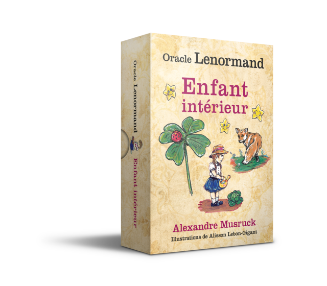 Oracle Lenormand Accueillir son enfant intérieur  - Alexandre Musruck, Alisson Gigant Lebon - Éditions Leduc
